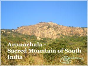 Arunachala, der heilige Berg in Südindien